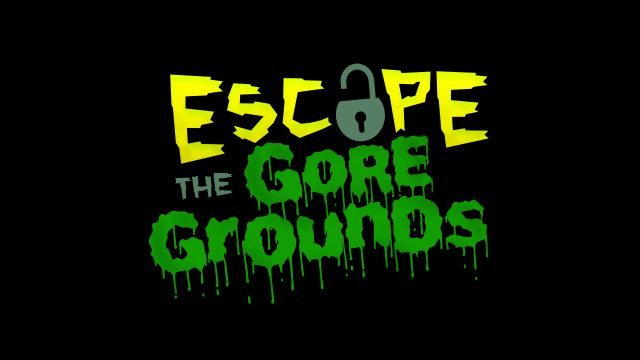 Escape the Gore Grounds
